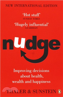 Nudge :  improving decisions about health, wealth and happiness /
