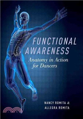 Functional awareness :  anatomy in action for dancers /