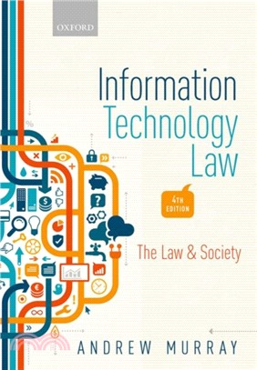Information technology law : the law and society