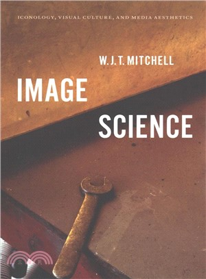 Image science : iconology, visual culture, and media aesthetics