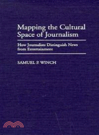Mapping The Cultural Space of Journalism : How Journalists Distinguish News From Entertainment