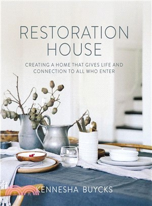 Restoration house : : creating a space that gives life and connection to all who enter