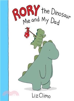 Rory the dinosaur : me and my dad