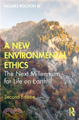 A new environmental ethics : the next millennium for life on earth