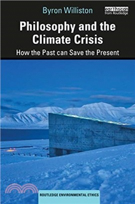 Philosophy and the climate crisis : how the past can save the present