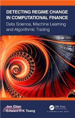 Detecting regime change in computational finance : data science, machine learning and algorithmic trading