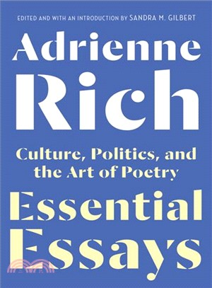 Essential essays : culture, politics, and the art of poetry