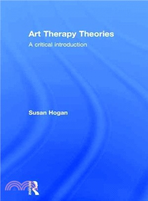 Art therapy theories :  a critical introduction /
