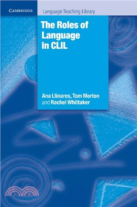 The roles of language in CLIL /