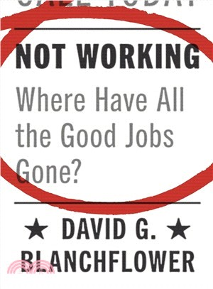Not working:where have all the good jobs gone?
