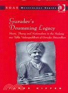 Gurudev's drumming legacy:music- theory and nationalism in the Mr̥daṅg aur tabla vādanpaddhati of Gurudev Patwardhan