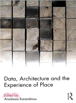 Data, architecture and the experience of place /