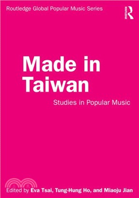 Made in Taiwan : studies in popular music