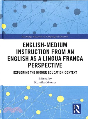 English-medium instruction from an English as a lingua franca perspective : exploring the higher education context
