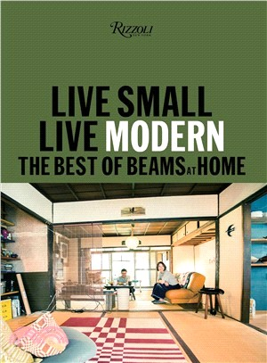 Live small- live modern : : the best of Beams at home