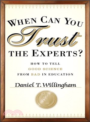 When can you trust the experts? : how to tell good science from bad in education