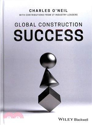 Global construction success /