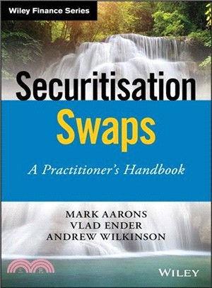 Securitisation swaps : : a practitioner handbook