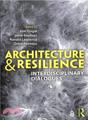 Architecture and resilience : : interdisciplinary dialogues