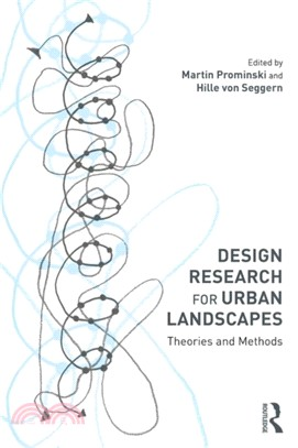 Design research for urban landscapes :  theories and methods /