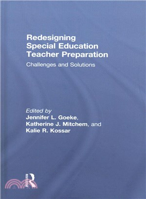 Redesigning special education teacher preparation :  challenges and solutions /
