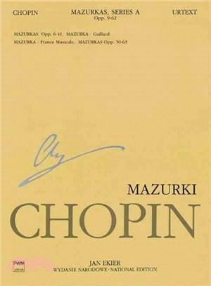 Mazurki  op. 6, 7, 17, 24, 30, 33, 41 mazurek a-moll : Gaillard ; mazurek a-moll : France musicale ; op. 50, 56, 59, 63 /