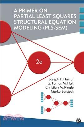 A primer on partial least squares structural equation modeling (PLS-SEM) /
