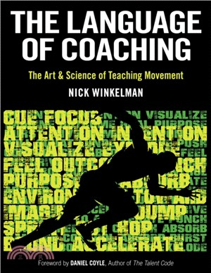 The language of coaching :  the art & science of teaching movement /