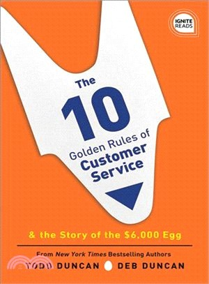 The 10 golden rules of customer service : : & the story of the