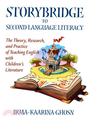 Storybridge to second language literacy : the theory, research, and practice of teaching English with children