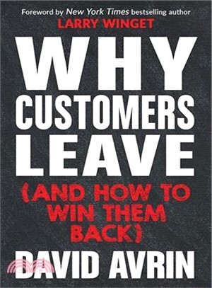 Why customers leave (and how to win them back) /