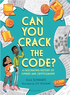 Can you crack the code? : : a fascinating history of ciphers and.