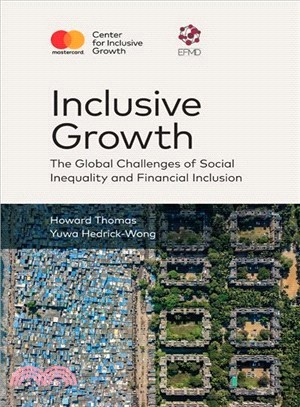 Inclusive growth:the global challenges of social inequality and financial inclusion