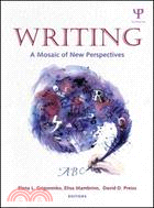 Writing : a mosaic of new perspectives /