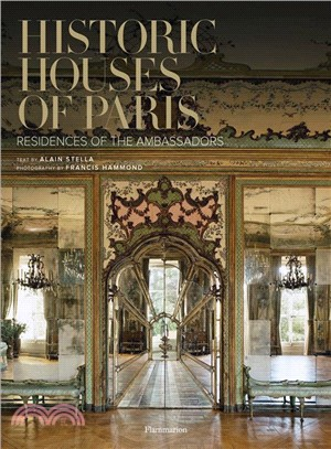 Historic houses of Paris : : residences of the ambassadors