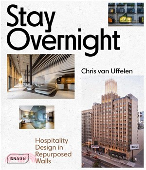Stay Overnight : : hospitality design in repurposed spaces