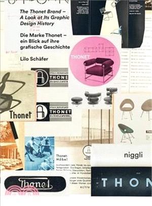 The Thonet brand : : a look at its graphic design history = Die Marke Thonet : ein Blick auf ihre grafische Geschichte