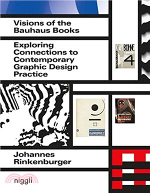 Visions of the Bauhaus books : : exploring connections to contemporary graphic design practice