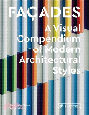Facades : : a visual compendium of modern architectural styles