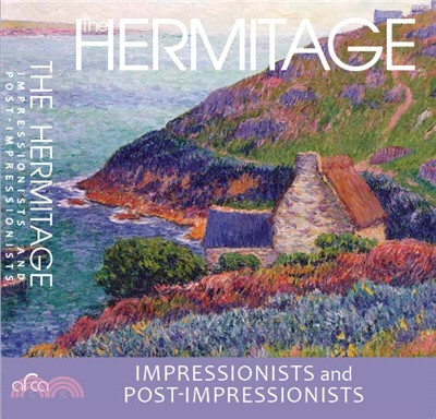 The Hermitage:impressionists and post-impressionists
