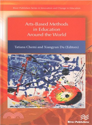 Arts-based methods in education around the world /