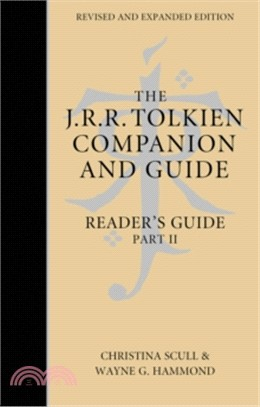 The J. R. R. Tolkien Companion And Guide: Volume 2: Reader's Guide Part 2 [Revised Edition]