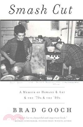 Smash Cut ― A Memoir of Howard & Art & the '70s & the '80s