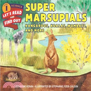 Super Marsupials: Kangaroos, Koalas, Wombats, and More (Stage1)