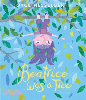 Beatrice Was a Tree (精裝本)