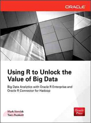 Using R to Unlock the Value of Big Data ― Big Data Analytics With Oracle R Enterprise and Oracle R Connector for Hadoop