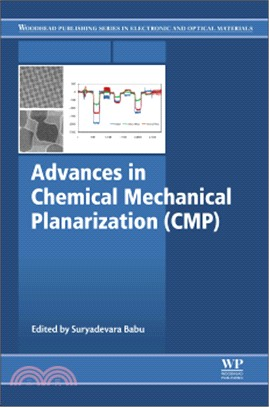 Advances in Chemical Mechanical Planarization (Cmp)