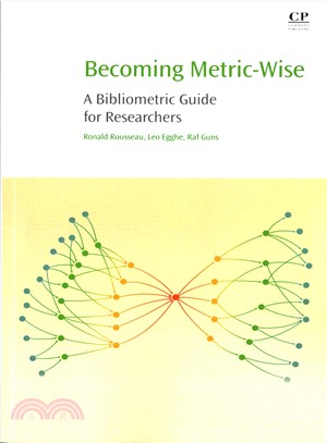 Becoming Metric-wise ― A Bibliometric Guide for Researchers