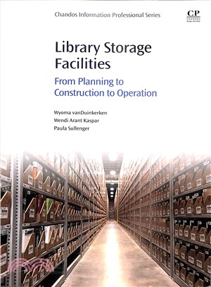 Library Storage Facilities ― From Planning to Construction to Operation