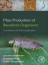 Mass Production of Beneficial Organisms ― Invertebrates and Entomopathogens
